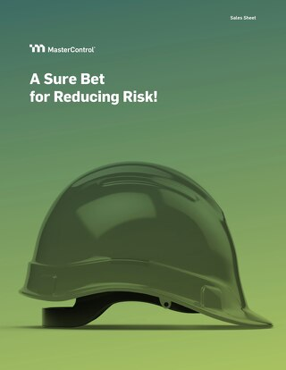MasterControl A Sure Bet for Reducing Risk!