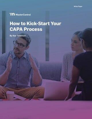 How to Kick-Start Your CAPA Process