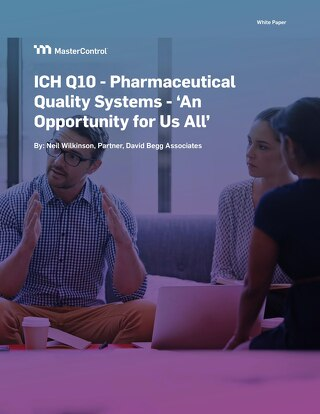 ICH Q10 - Pharmaceutical Quality Systems - 'An Opportunity for Us All'