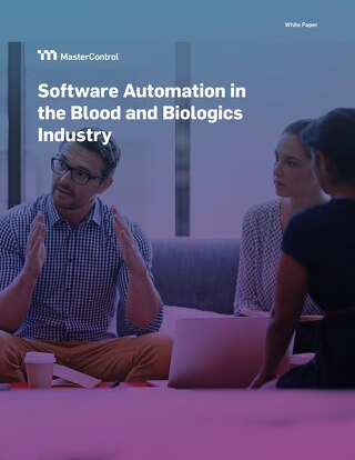 Software Automation in the Blood and Biologics Industry