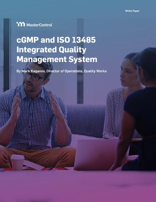 cGMP and ISO 13485 Integrated Quality Management System