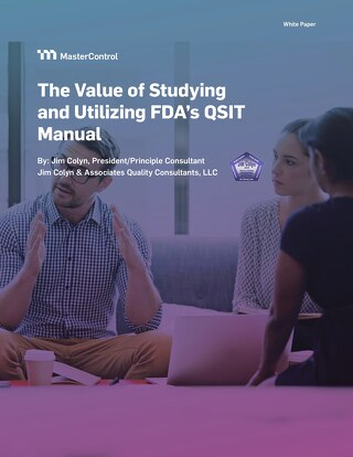 The Value of Studying and Utilizing FDA's QSIT Manual