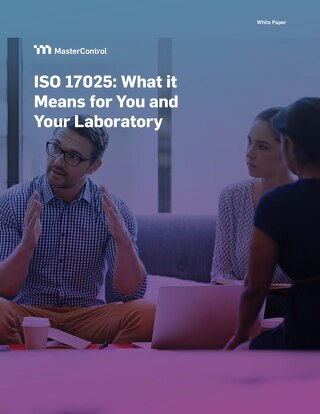 ISO 17025: What it Means for  You and Your Laboratory