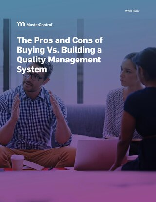 The Pros and Cons of Buying Vs. Building a Quality Management System