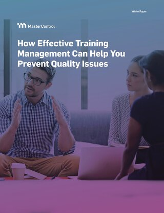 How Effective Training Management Can Help You Prevent Quality Issues