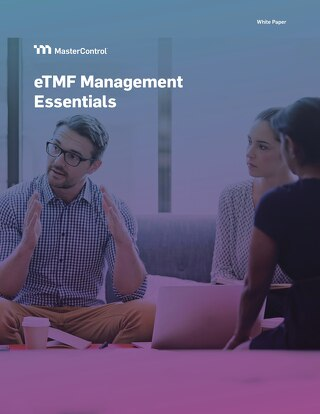 eTMF Management Essentials