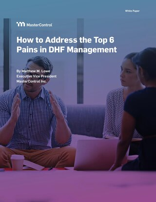 How to Address the Top 6 Pains in DHF Management