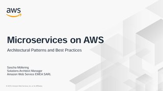 Microservices on AWS: Architectural patterns and best practices