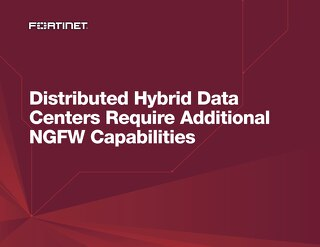 Distributed Hybrid Data Centers Require Additional NGFW Capabilities