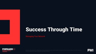 Managing Your Network & Success Through Time