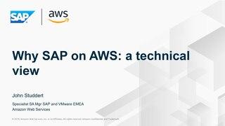 Why SAP on AWS a technical view - SAP on AWS 2019