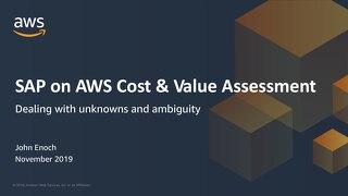 SAP on AWS Cost & Value Assessment - SAP on AWS 2019