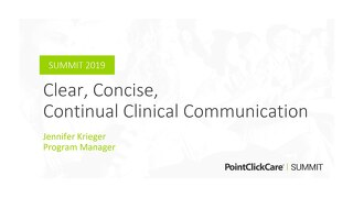 Clear, Concise, Continual Clinical Communication