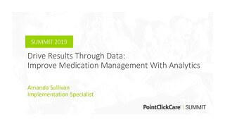 Drive Results Through Data: Improve Medication Management with Analytics