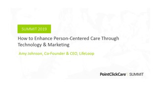 How to Enhance Person-Centered Care Through Technology & Marketing
