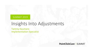 Insights Into Adjustments