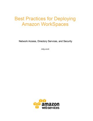 Best practices for deploying Amazon WorkSpaces