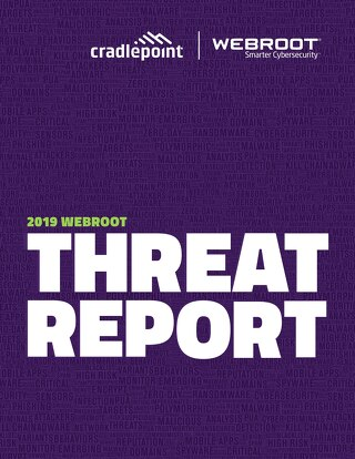 2019 Webroot Threat Report