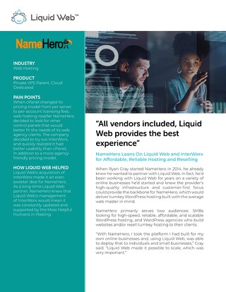 """All vendors included, Liquid Web provides the best experience"" - NameHero Case Study"