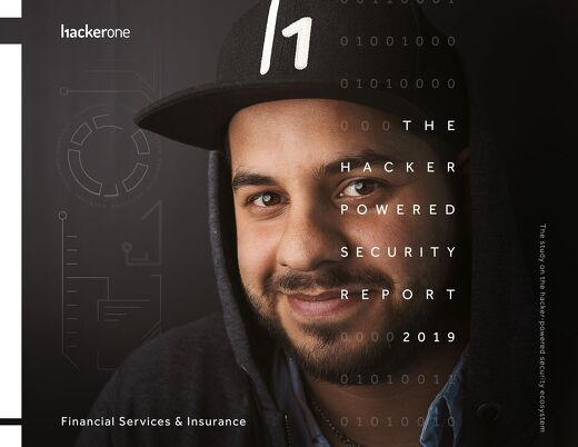 The Hacker-Powered Security Report 2019: Financial and Insurance