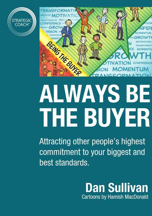 Always Be The Buyer