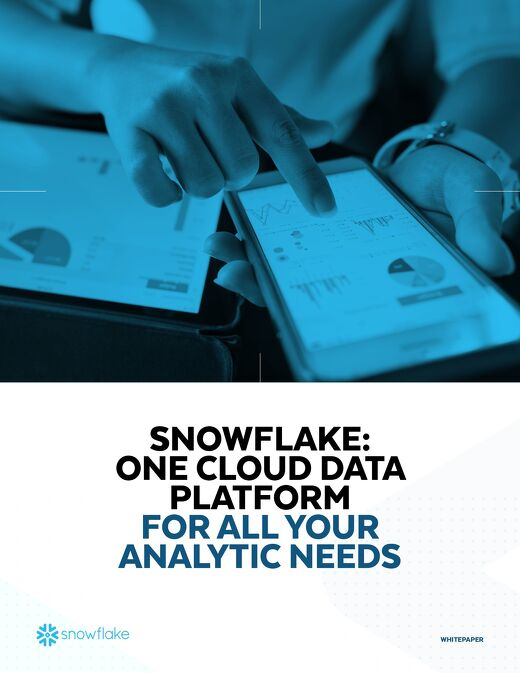 Snowflake: One Cloud Data Platform for All Your Analytics Needs