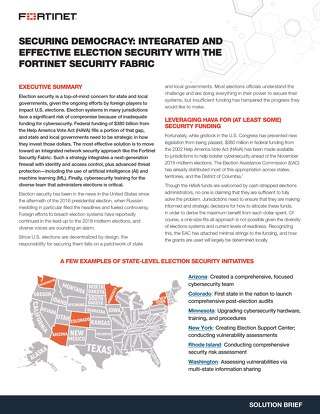 Securing Democracy: Integrated and Effective Election Security with the Fortinet Security Fabric