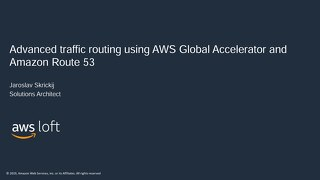 Bucharest Loft Advanced_traffic_routing_using_AWS_GA_and_R53