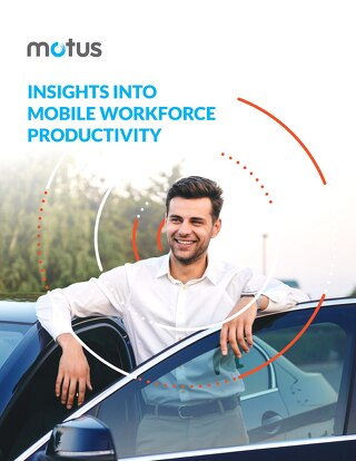 Insights Into Mobile Workforce Field Productivity Report