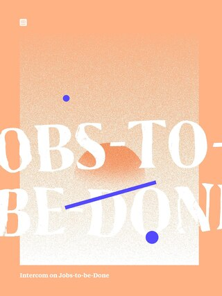 Intercom on Jobs-to-be-Done