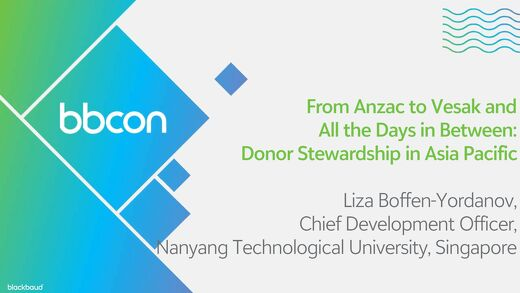 From Anzac to Vesak and all the Days in Between: Donor  Stewardship in Asia Pacific