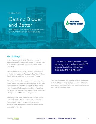 Getting Bigger and Better: How Atlantic Union Achieved Smart Growth, With Help From PrecisionLender