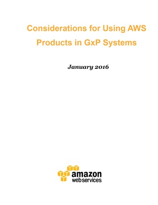 Considerations for using AWS products in GxP systems