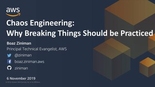 Chaos engineering - why breaking things should be practiced