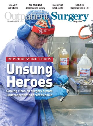 Unsung Heroes - November 2019 - Subscribe to Outpatient Surgery Magazine