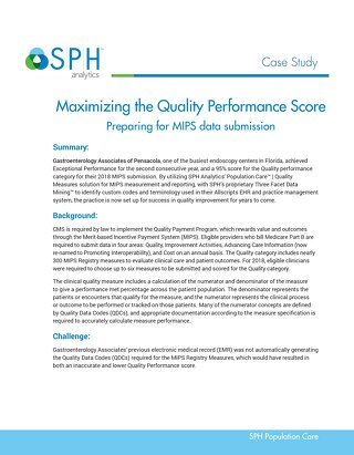 Case Study - Maximizing the Quality Performance Score