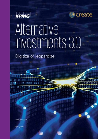 Digitize or Jeopardize | KPMG | Alternative Investments 30