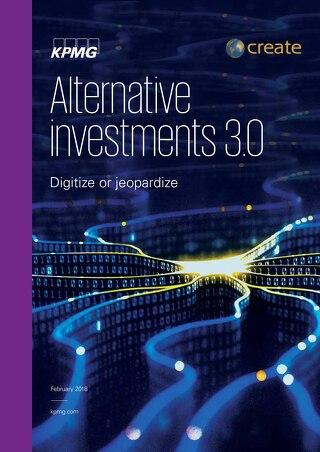 Digitize or Jeopardize | KPMG | Alternative Investments 30