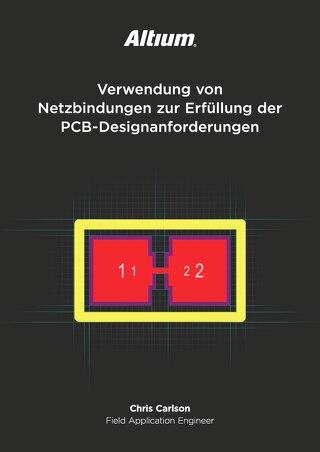 Verwendung von Netzbindungen zur Erfüllung der PCB-Designanforderungen