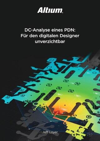 DC-Analyse eines PDN: Für den digitalen Designer unverzichtbar