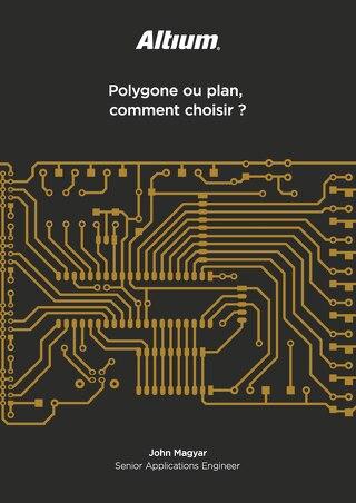 Polygone ou plan, comment choisir?