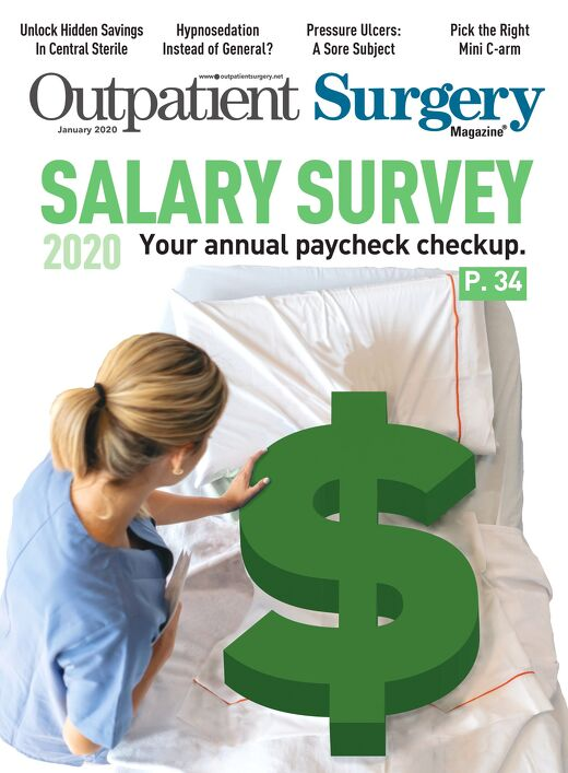 Salary Survey - January 2020 - Subscribe to Outpatient Surgery Magazine