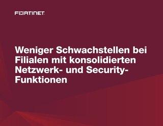 Weniger Schwachstellen bei Filialen mit konsolidierten Netzwerk- und Security- Funktionen