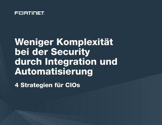 Weniger Komplexität bei der Security durch Integration und Automatisierung