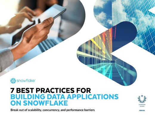 7 Best Practices for Building Data Applications on Snowflake