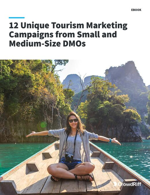 12 Unique Tourism Marketing Campaigns from Small and Medium-Size DMOs