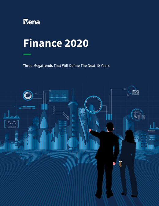 Finance 2020: Three Megatrends That Will Define The Next 10 Years