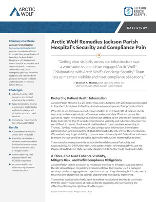 Arctic Wolf Remedies Jackson Parish Hospital's Security and Compliance Pain