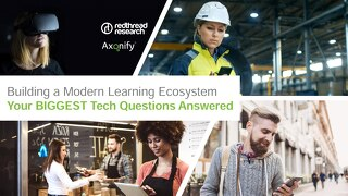 Webinar Presentation: Building a Modern Learning Ecosystem: Your Biggest Technology Questions Answered