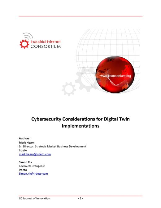 White paper [IIC Journal of Innovation]: Cybersecurity Considerations for Digital Twin Implementations
